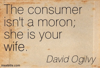 Father of advertising - DAVID OGILVY quote
