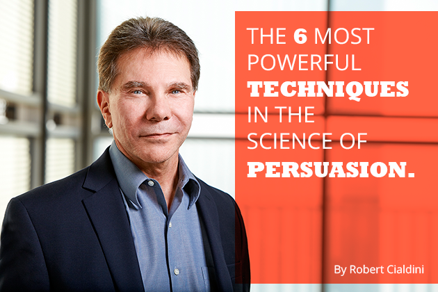 the science of persuasion - cialdini 6 principles of persuasion