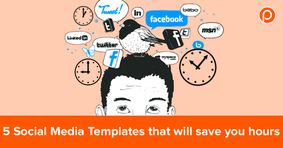Social Media Template to save time