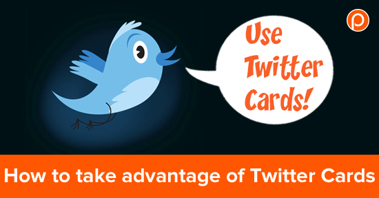 How to take advantage of Twitter Cards