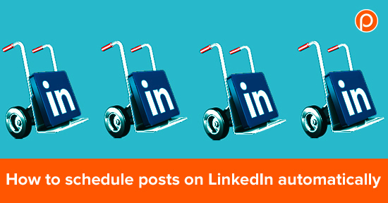 How to schedule posts on LinkedIn automatically