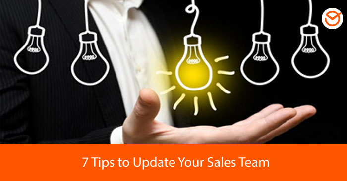 7-Tips-to-Update-Your-Sales-Team