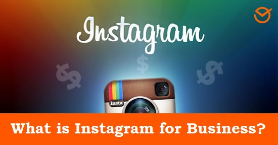 Instagram for Business, what is it?