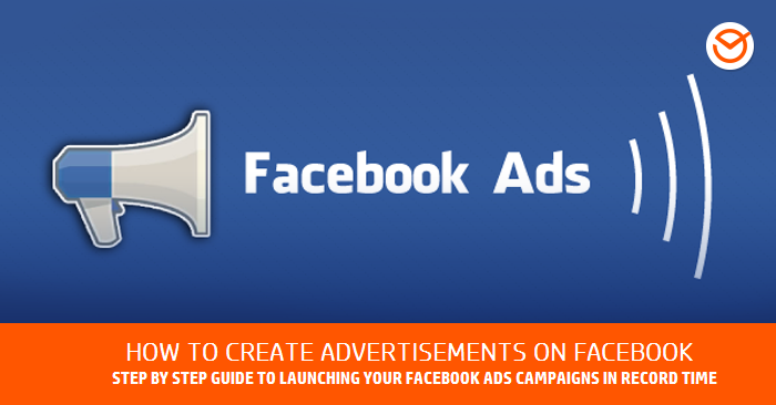 Facebook Ads, step by step guide - Advertising on Facebook
