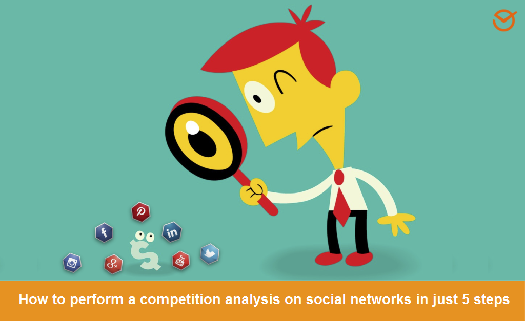 How To Make A Competition Analysis On Social Media In Steps - Social media analysis template