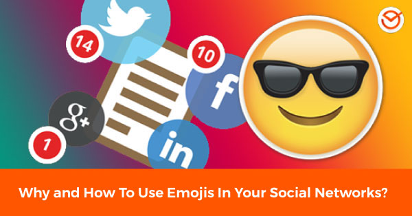 Why and How to Use Emojis on social media