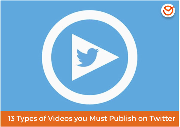 Videos on Twitter: why use them and 13 types of videos you must publish in order to succeed on the platform