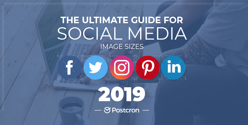 Image Sizes And Dimensions For Facebook, Instagram, Twitter, Youtube, Pinterest and More (Includes Sizes for Profile Pictures, Banners, Shared Images and ...