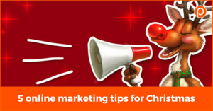5 online marketing tips for Christmas