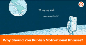 Why Should You Publish Motivational Phrases_