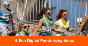6-Fun-Digital-Fundraising-Ideas