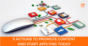 Actions to Promote Content