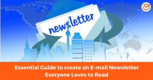 Essential Guide to create an E-mail Newsletter