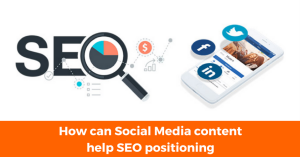 How can Social Media content help SEO positioning