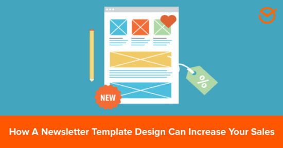 How A Newsletter Template Design Can Increase Your Sales
