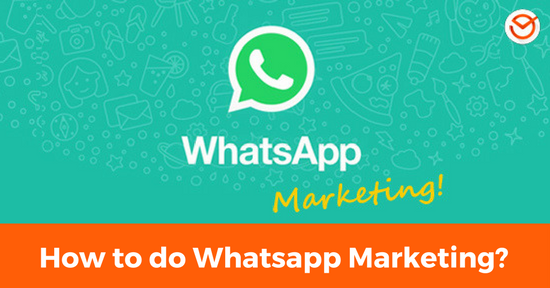 How to do Whatsapp Marketing_