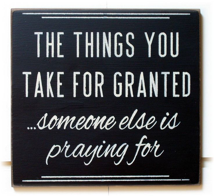 Being grateful for what you have
