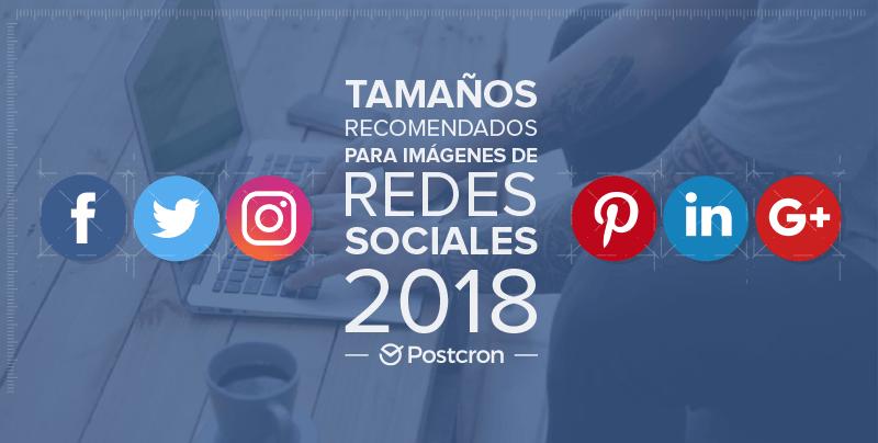 Tamaños de imágenes para redes sociales - Postcron