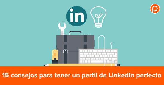 Los mejores consejos para tu perfil de LinkedIn