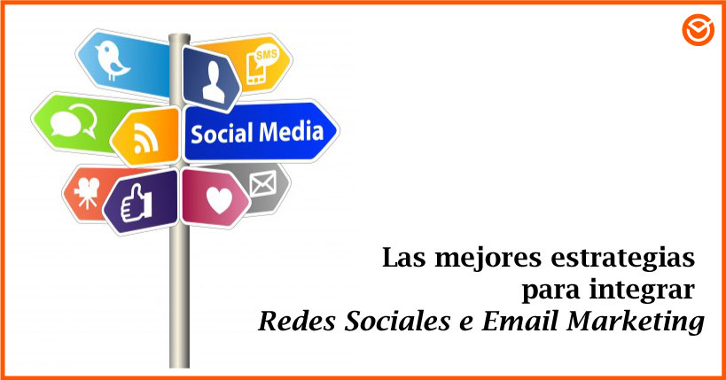 Redes Sociales e Email Marketing