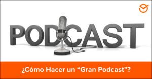 """Cómo-Hacer-un-""""Gran-Podcast""""--Guía-Paso-a-Paso-para-Incorporar-esta-Técnica-a-tu-Estrategia-de-Marketing-Online"""
