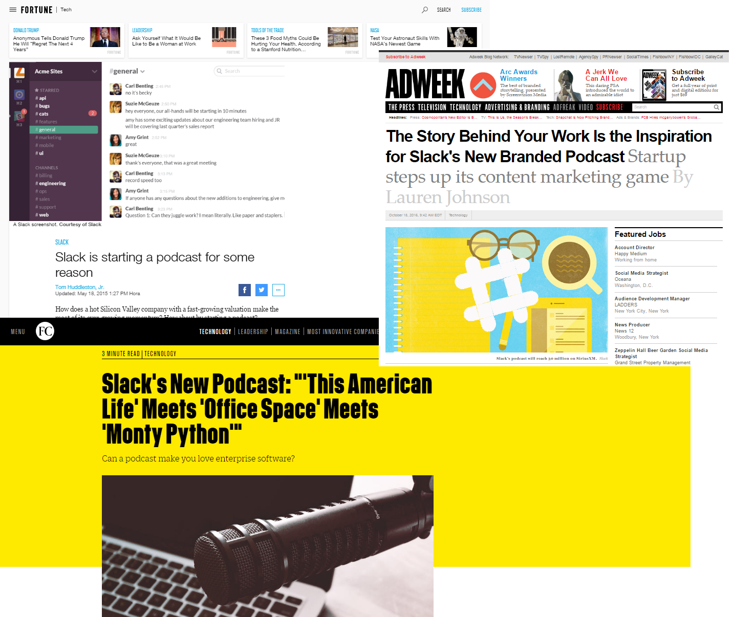 Podcast: one of the leading content marketing tactics Slack