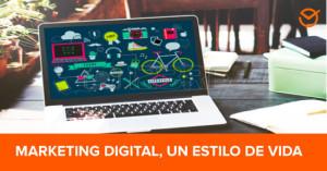 marketing-digital,-un-estilo-de-vida