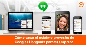 sacar-el-máximo-provecho-a-Google+-Hangouts