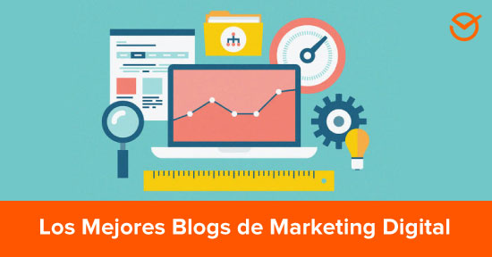 The 12 Best Digital Marketing Blogs You Should Start following