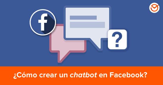 Cómo crear un chatbot en Facebook