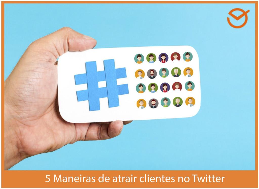 atrair clientes com o Twitter