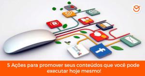 promover conteúdos